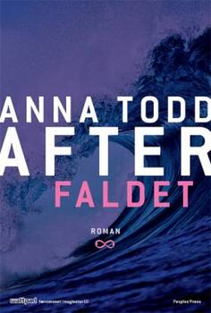 After 3: Faldet - Anna Todd