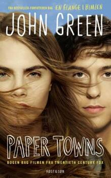 Paper Towns - Filmudgave - John Green