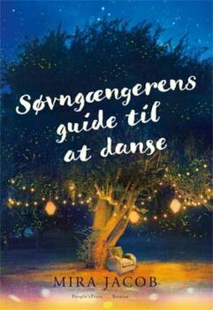 Søvngængerens guide til at danse - Mira Jacob