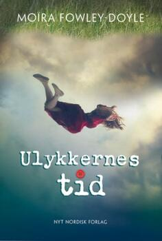 Ulykkernes tid - Moira Fowley-Doyle
