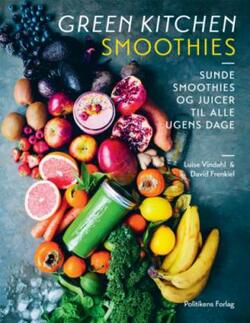 Green Kitchen Smoothies - Luise Vindahl & David Frenkiel