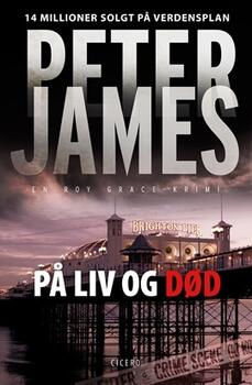 På liv og død, pb -  Roy Grace 10 - Peter James