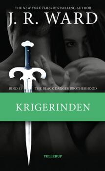 The Black Dagger Brotherhood 11 -  Krigerinden - J. R. Ward