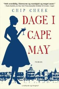 Dage i Cape May - Chip Cheek