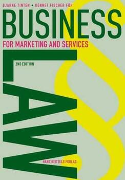 Business Law - for Marketing and Services - Bjarke Tinten;Kennet Fischer Föh