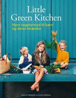 Little Green Kitchen - David Frenkiel;Luise Vindahl