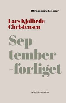 Lars Kjølhede Christensen - Septemberforliget - 1899 - 100 danmarkshistorier 30