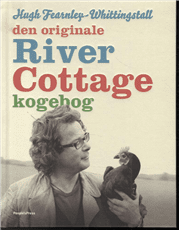Den originale River Cottage kogebog - Hugh Fearnley-Whittingstall