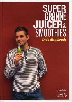 Super Grønne Juicer & Smoothies - Mads Bo