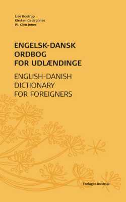 Engelsk-dansk ordbog for udlændinge - English-Danish Dictionary for Foreigners
