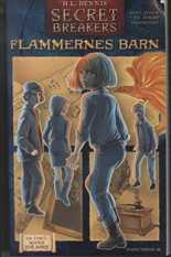 Secret Breakers 2, Flammernes barn - H.L. Dennis