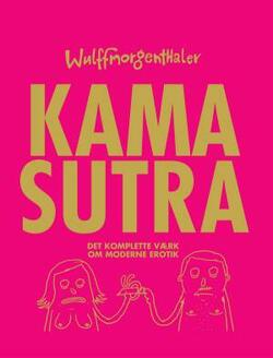 Wulffmorgenthaler - Kama Sutra - Mikael Wulff, Anders Morgenthaler