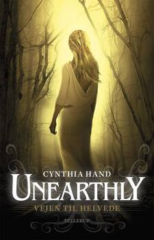 Unearthly 3: Vejen til Helvede - Cynthia Hand