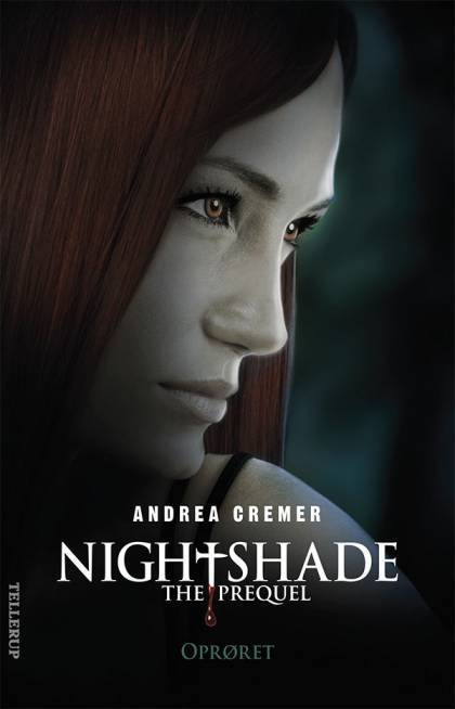 Nightshade The prequel 2: Oprøret - Andrea Cremer
