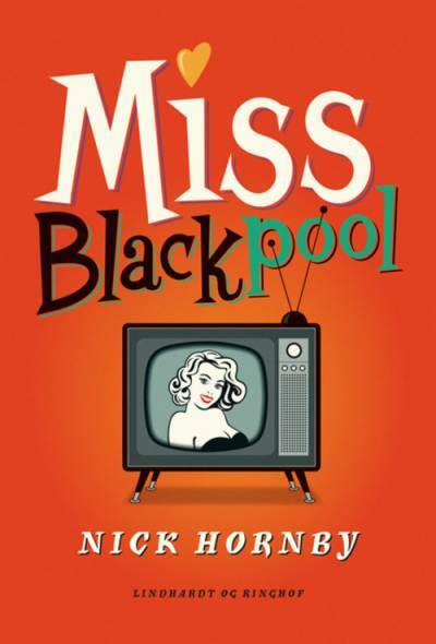 Miss Blackpool - Nick Hornby
