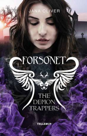 The Demon Trappers 3: Forsonet - Jana Oliver