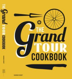 The Grand Tour Cookbook - Hannah Grant