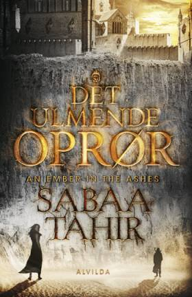 An Ember in the Ashes 1 - Det ulmende oprør - Sabaa Tahir
