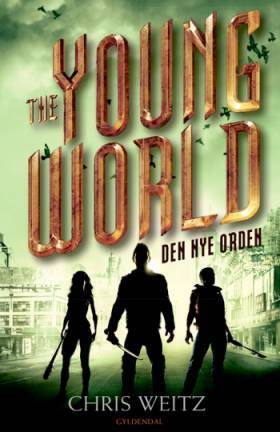 The Young World 2 - Den nye orden - Chris Weitz