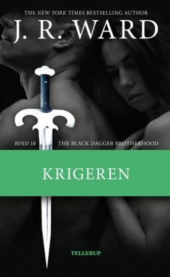 The Black Dagger Brotherhood 10 - Krigeren - J. R. Ward