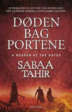 An Ember in the Ashes 3 - Døden bag portene - Sabaa Tahir