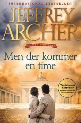 Jeffrey Archer - Clifton-krøniken 6 - Men der kommer en time