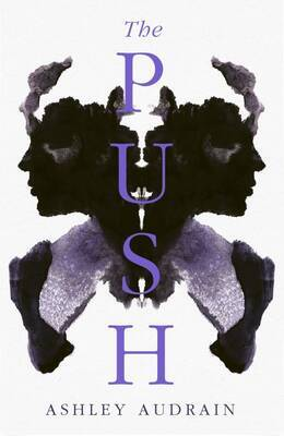 Ashley Audrian - The Push