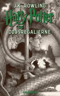 J. K. Rowling - Harry Potter 7 - Harry Potter og Dødsregalierne