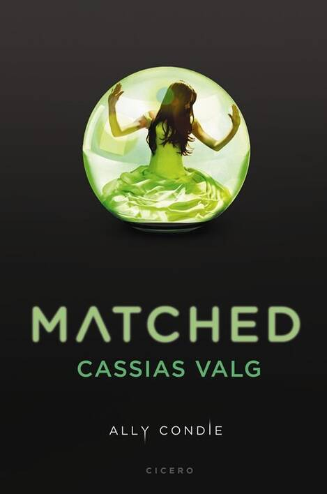 Matched 1: Cassias valg - Ally Condie