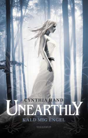 Unearthly 1: Kald mig engel - Cynthia Hand