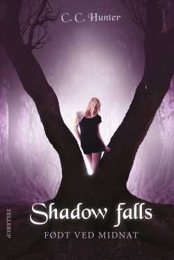 Shadow falls 1: Født ved midnat - C. C. Hunter