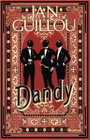 Det Store Århundrede 2: Dandy - Jan Guillou