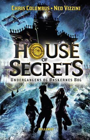 House of Secrets 1: Undergangens og Ønskernes Bog - Chris Columbus & Ned Vizzini