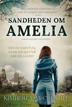 Sandheden om Amelia - Kimberly McCreight