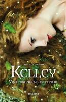 Vinterkongens datter 1: Kelley - Lesley Livingston