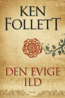 Ken Follett - Den evige ild