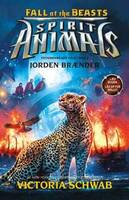 Spirit Animals – Fall of the Beasts 2: Jorden brænder - Victoria Schwab